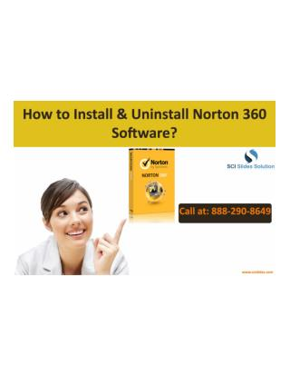 How to Install & Uninstall Norton 360 Software?