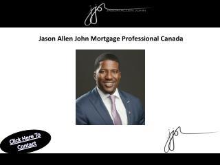Jason Allen John Mortgage Professional Canada