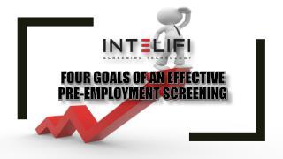 Four Goals of an Effective Pre-Employment Screening