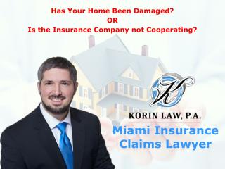Miami Insurance Claims Lawyer