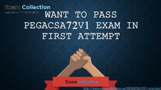 Examcollection PEGACSA72V1 Braindumps