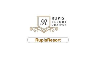 Rupis Resorts in udaipur - hotels at udaipur