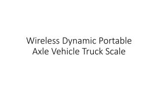 Wireless Dynamic Portable Axle Vehicle Truck Scale