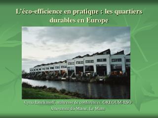 L  co-efficience en pratique : les quartiers durables en Europe
