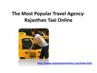The Most Popular Travel Agency- Rajasthan Taxi Online
