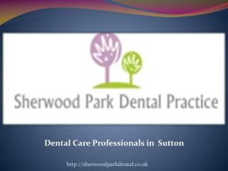 Dental Care Professionals in Sutton