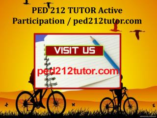 PED 212 TUTOR Active Participation / ped212tutor.com