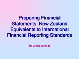 Preparing Financial Statements: New Zealand Equivalents to International Financial Reporting Standards