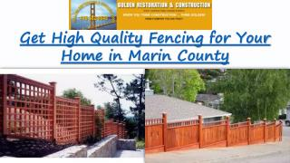 Fences in Marin County
