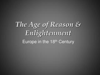 The Age of Reason  Enlightenment