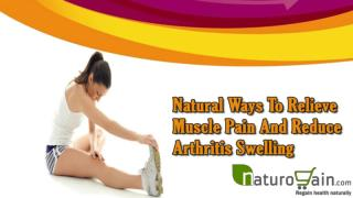 Herbal Liver Support Supplements To Flush Toxins From BodyNatural Ways To Relieve Muscle Pain And Reduce Arthritis Swell
