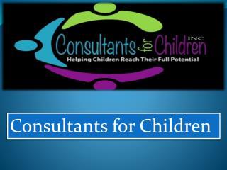 Consultants for Children INC