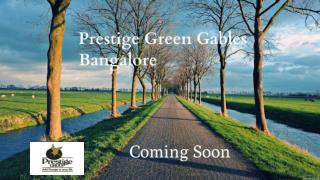 Prestige Green Gables | Upcoming Apartment Project In Bangalore