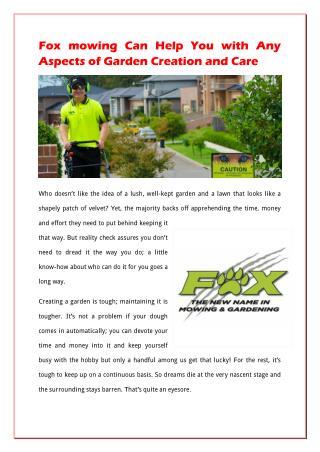 Foxmowing Can Help You With Any Aspects Of Garden Creation And Care