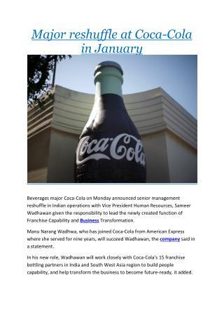 Major reshuffle at Coca-Cola in January