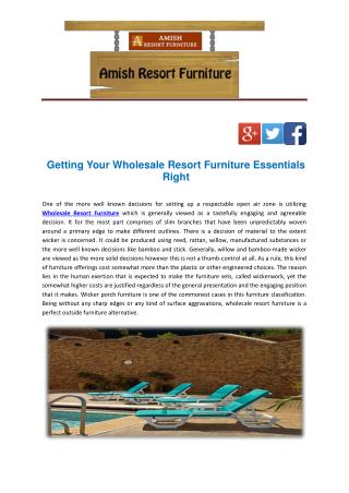 Getting Your Wholesale Resort Furniture Essentials Right