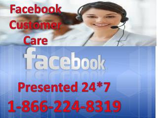 All the Unexpected IssuesDial1-866-224-8319 Get Rid OF via Facebook Customer Care