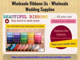 Get Online Wholesale Ribbons Us at Very affordable cost...