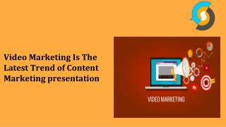 Video Marketing Is The Latest Trend of Content Marketing