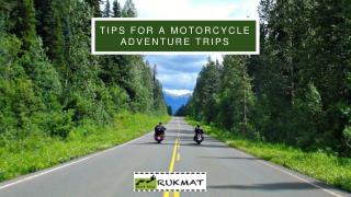 Tips for a Motorcycle Adventure Trips
