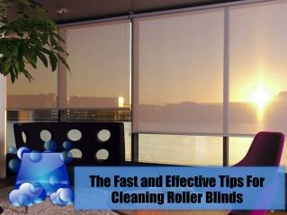 The Fast and Effective Tips For Cleaning Roller Blinds