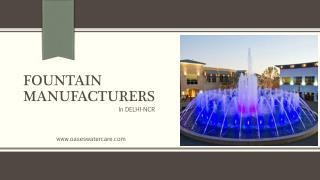 Fountain Manufacturers in Delhi