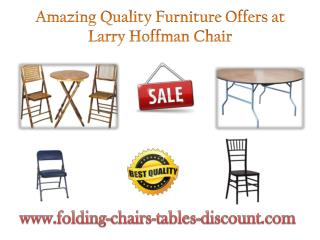 Amazing Quality Furniture Offers at Larry Hoffman Chair