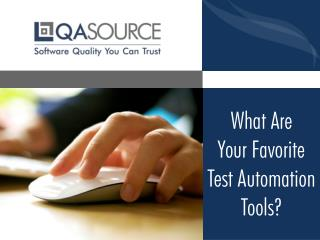 What Are Your Favorite Test Automation Tools