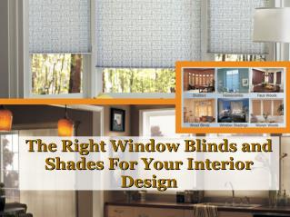 The right window blinds and shades for your interior design