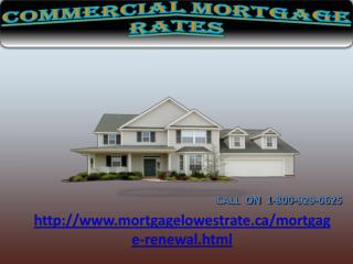 Need Help fast Call for Commercial 1-800-929-0625 Mortgage Rates