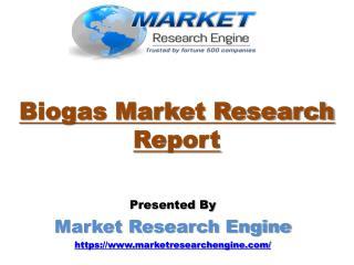Biogas Market to Cross 38,000 KTOE by 2022