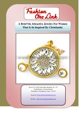 A Brief On Attractive Jewelry For Women That Is In Inspired By Christianity