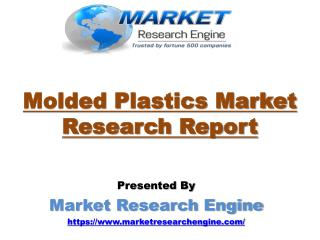Molded Plastics Market to Reach US$ 200 Billion Globally by 2024