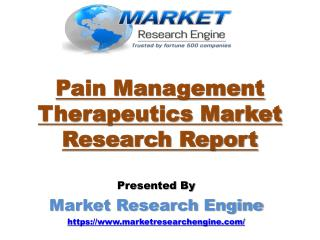 Pain Management Therapeutics Market to Cross US$ 83 Billion by 2024