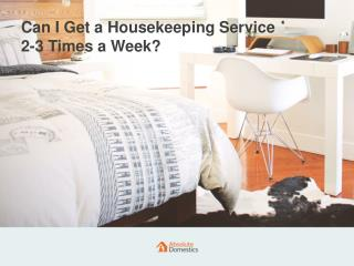 Frequent Housekeeping Service | Absolute Domestics