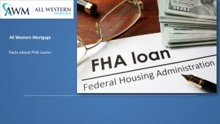 Facts about FHA Loans