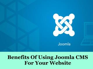 Benefits Of Using Joomla CMS For Your Website