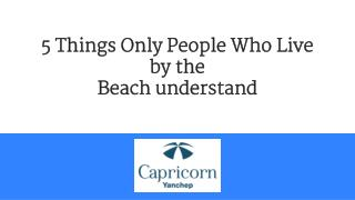 5 Things Only People who live by the beach Understand
