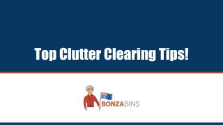 Top Clutter Clearing Tips