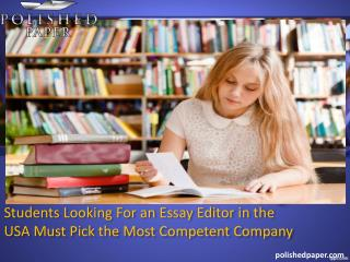Students looking for an essay editor in the usa must pick the most competent company 22 views
