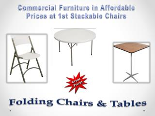 Commercial Furniture in Affordable Prices at 1st Stackable Chairs