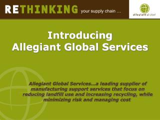 Introducing  Allegiant Global Services