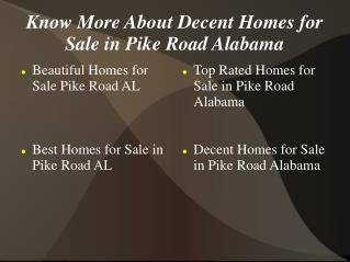 Know More About Decent Homes for Sale in Pike Road Alabama