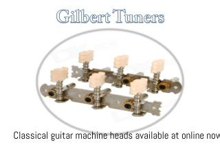 Online Buy Classical Guitar Machine Heads- Gilbert Tuners!