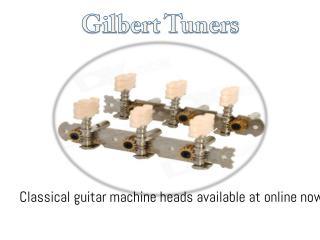 Online Buy Classical Guitar Machine Heads- Gilbert Tuners!