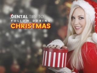 Dental tips to follow during Christmas 2016