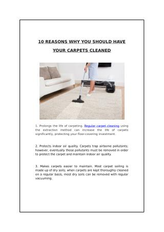 10 Reasons Why You Should Have Your Carpets Cleaned