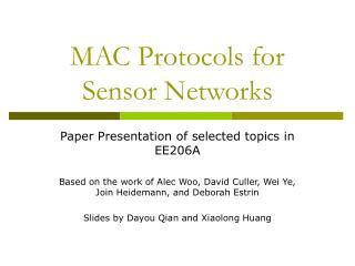 MAC Protocols for Sensor Networks