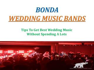 Tips To Get Best Wedding Music without Spending A Lots – Bonda