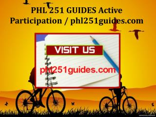 PHL 251 GUIDES Active Participation / phl251guides.com